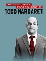 The Increasingly Poor Decisions of Todd Margaret- Seriesaddict